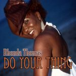 Rhonda Thomas-Do Your Thing