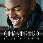 "Chaz Shepherd – ""Get You Girl"""