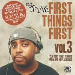 "DJ J-Live-""First Things First Vol 3"" (Classic first songs from hip hop albums)"