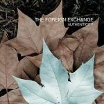 The Foreign Exchange – Authenticity