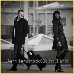 Jeff Hendrick-Color Blind(Album Review)
