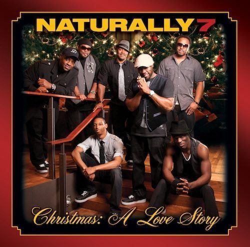 "Naturally 7 – ""Christmas: A Love Story"" (Full Album Stream)!!!"