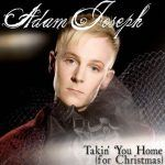 Adam Joseph-Takin' You Home(for Christmas)