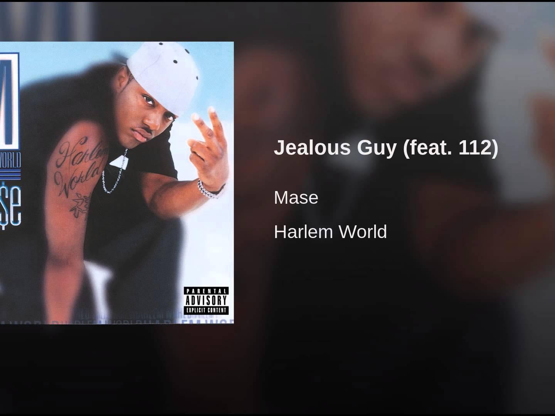 mase-jealous-guy