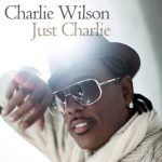 "Charlie Wilson: ""You Are"" [Video]"