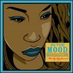 DJ Jamad Presents – In The Mood: Choc-Lo-Dytes Mixtape