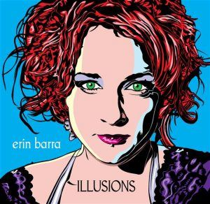 Erin Barra – Sophomore Album 'Illusions' OUT NOW!!! 'Pay what you will' option for 2 days