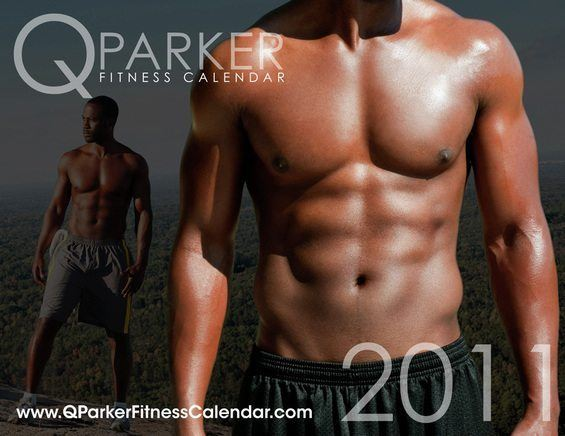 Q Parker's Motivational Fitness Calendar!!!