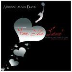 "New Music - ""For The Love""(Free From the Confines Of Genre) Adrienne Mack-Davis"
