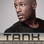 "Tank – ""I Can't Make You Love Me"" [A Bonnie Raitt Cover]"