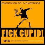 """GFM's """"F!ck Cupid!!"""" Valentine's Mixtape!!!"""