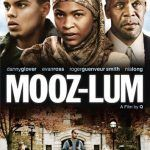 The Movie: Mooz-Lum - Provoking the Mind & Your Beliefs!