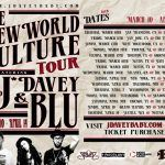 J*DaVeY & Blu Announce New World Culture Tour