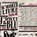 J*DaVeY & Blu Announce New World Culture Tour