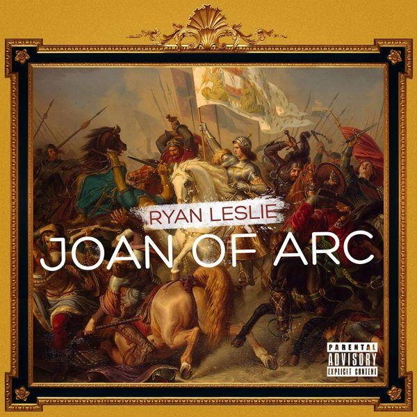 [New Music] Ryan Leslie – Joan Of Arc