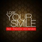 Matthew Daniel - Lose Your Smile feat. Trizonna McClendon