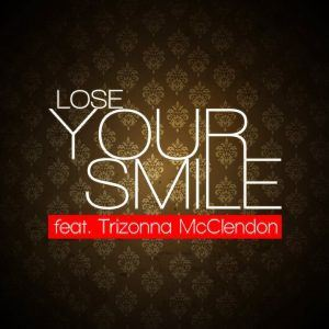 Matthew Daniel – Lose Your Smile feat. Trizonna McClendon