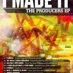 Quality Time Presents 'I MADE IT [The Producers EP]'