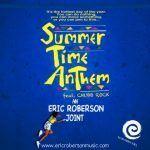 Eric Roberson – Summertime Anthem feat Chubb Rock