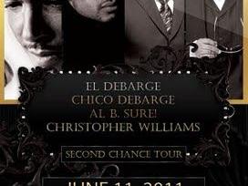 Second Chance Tour - El DeBarge, Chico Debarge, Al B. Sure & Christopher Williams