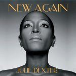 Julie Dexter – New Again (Album Review)