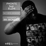 "Phonte –  ""Not Here Anymore"""