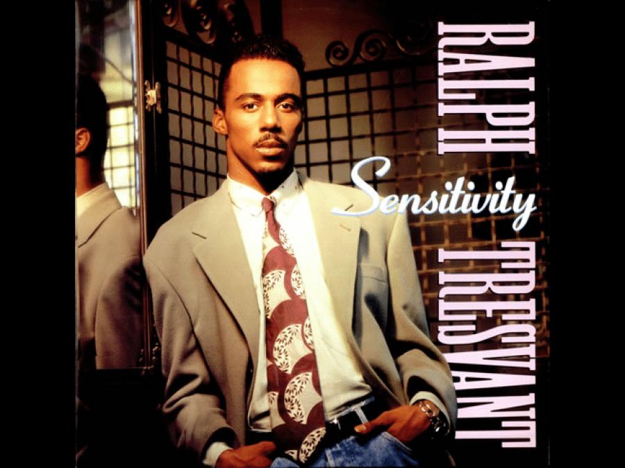 Ralph-Tresvant-Sensitivity