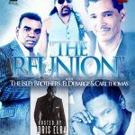 """The Reunion"" With The Isley Brothers, El DeBarge & Carl Thomas"