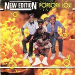 """Song of the Day - New Edition """"Popcorn Love"""""""