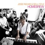 Jesse Fischer & Soul Cycle – Homebrew (Review)
