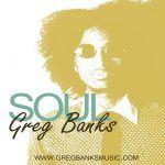 "New Music = Greg Banks - ""Soul"""