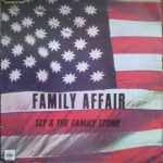 Sly & The Family Stone – Family Affair (1971)