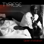 "An ""Open Invitation"" from Tyrese"