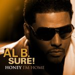 "Rewind Review: Al B. Sure! ""Honey I'm Home"""