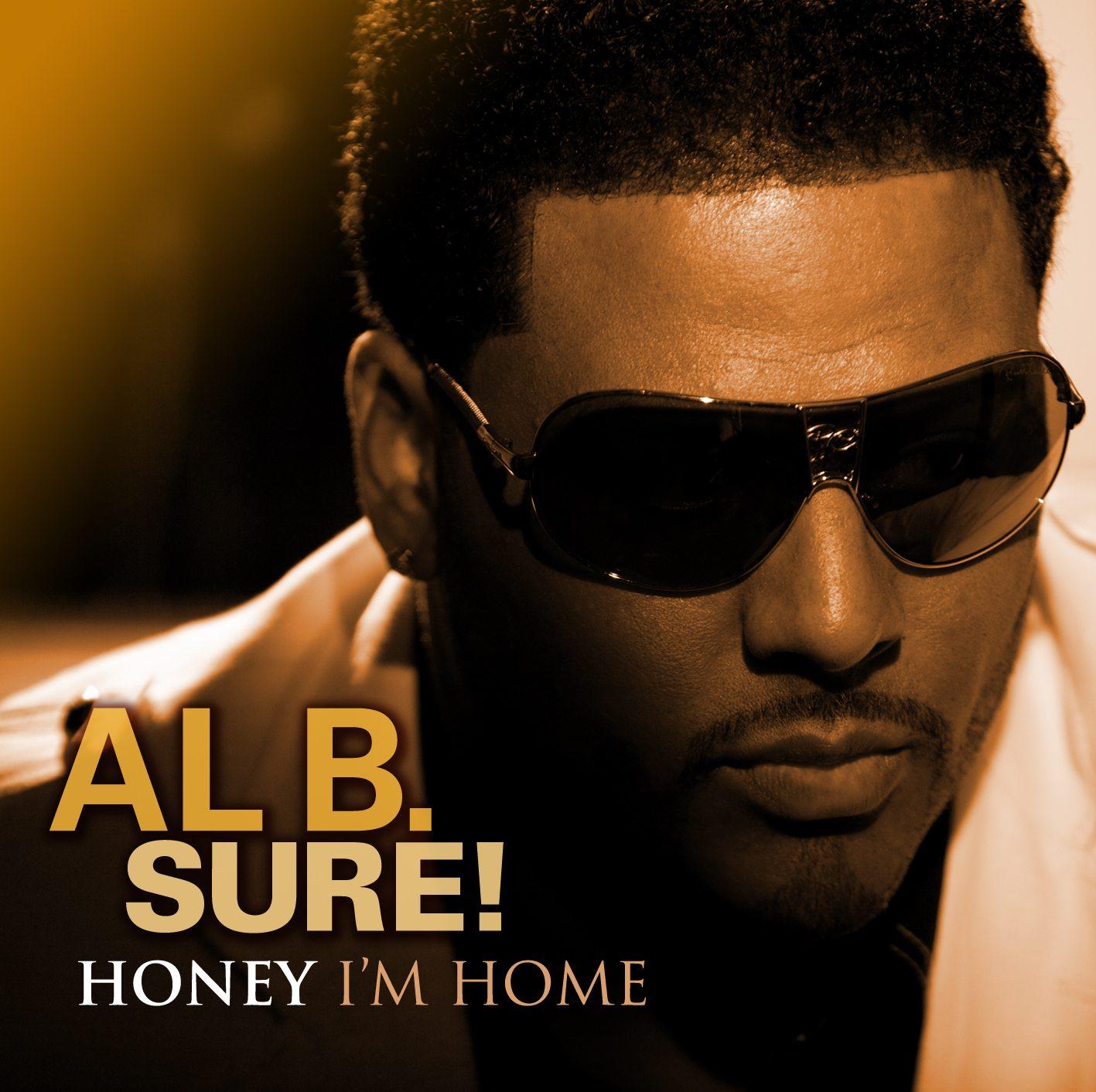 Al B. Sure! Honey I'm Home Album Cover