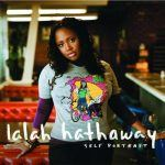 "Song of the Day: Lalah Hathaway: ""Let Go"""