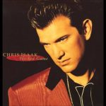 "Chris Isaak: ""Wicked Game"""