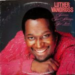 "Song of the Day: Luther Vandross – ""Bad Boy/Having A Party"""