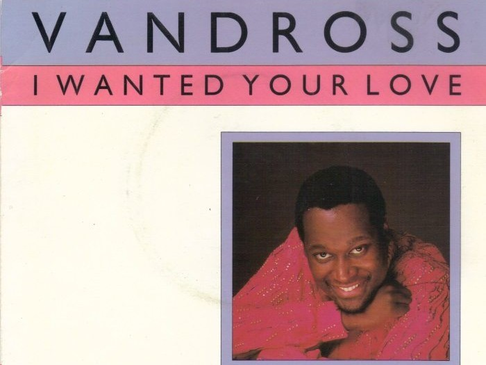 Luther Vandross I Wanted Your Love