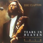 "Eric Clapton: ""Tears In Heaven"""