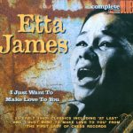 "Song of the Day: Etta James ""I Just Want To Make Love To You"""