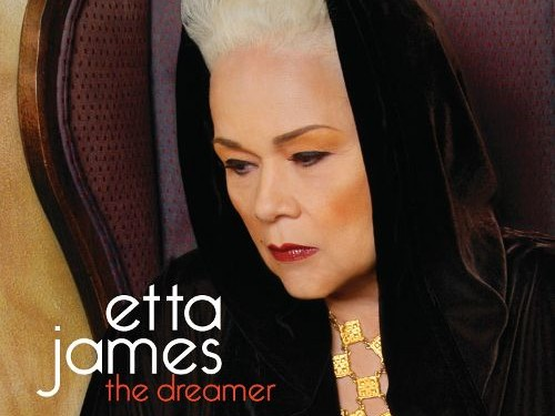 Etta James The Dreamer