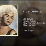 "Song of the Day- Etta James ""If I Can't Have You"""