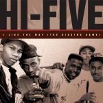 "Hi-Five: ""I Like The Way (The Kissing Game)"""