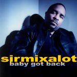 "Sir Mix-a-Lot: ""Baby Got Back"""