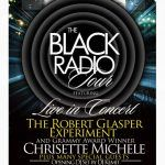 The Black Radio Tour with Robert Glasper, Chrisette Michele & Surprise Guests – March 4th!!