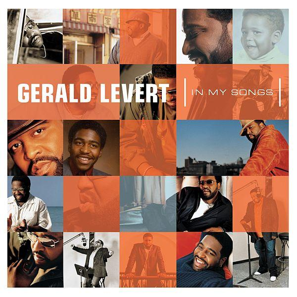 Gerald Levert In My Songs