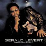 "Song of the Day: Gerald Levert: ""Made To Love Ya"""