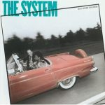 "The System: ""Don't Disturb This Groove"""