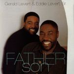"Song of the Day: Gerald Levert & Eddie Levert: ""Already Missing You"""